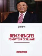 Ren Zhengfei: Fondateur de Huawei