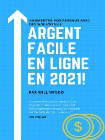 Argent facile en 2021!