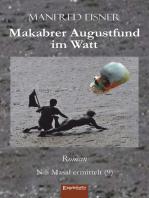 Makabrer Augustfund im Watt