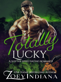 Totally Lucky: The Shifter Speed Dating Series, #6