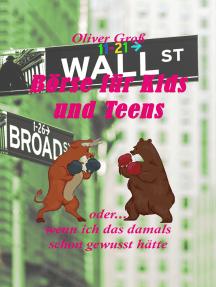 Börse für Kids und Teens: oder... wenn ich das damals schon gewusst hätte