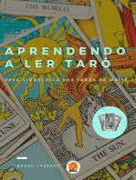 Aprendendo A Ler Tarô - Pela Simbologia Dos Tarôs De Waite