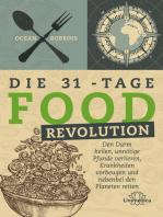 Die 31 - Tage FOOD Revolution