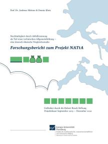 Forschungsbericht zum Projekt NATtA: Nachhaltigkeit durch Abfalltrennung als Teil einer technischen Allgemeinbildung - eine deutsch-dänische Vergleichsstudie