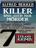 Killer sind auch nur Mörder