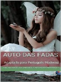 Auto das Fadas: Adaptado para Português Moderno