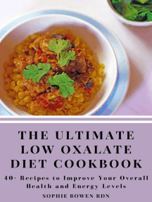 The Ultimate Low Oxalate Diet Cookbook; 40+ Recipes to Improve Your Overall Health and Energy Levels