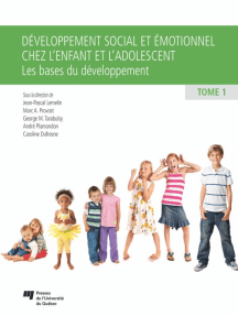 Développement social et émotionnel chez l'enfant et l'adolescent, tome 1: Les bases du développement