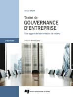 Traité de gouvernance d'entreprise 2e édition: Une approche de création de valeur