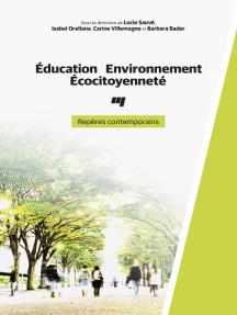 Éducation, Environnement, Écocitoyenneté: Repères contemporains