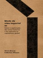 Modo de vida imperial: sobre a exploração de seres humanos e da natureza no capitalismo global