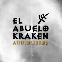 El Abuelo Kraken - Audiolibros