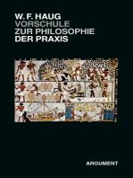 VorSchule zur Philosophie der Praxis
