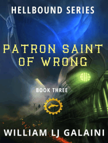 Patron Saint of Wrong: Hellbound, #3