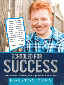 SCHOOLED FOR SUCCESS: HOW I PLAN TO GRADUATE FROM HIGH SCHOOL A MILLIONAIRE