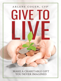 Give to Live: Make A Charitable Gift You Never Imagined
