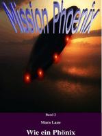 Mission Phoenix - Band 2