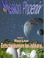 Mission Phoenix - Band 7