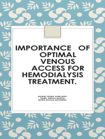 IMPORTANCE OF OPTIMAL VENOUS ACCESSFOR HEMODIALYSIS TREATMENT.