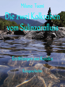 Die zwei Kolkraben vom Sulinzarafluss: Erzählungen aus Korsika