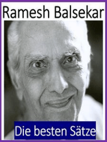 Ramesh Balsekar - die besten Sätze
