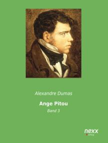Ange-Pitou - Band 3: oder: Die Erstürmung der Bastille
