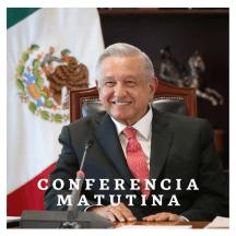 Presidente AMLO. Conferencias matutinas