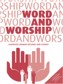 Word and Worship: Suggested Sermon Outlines and Liturgy