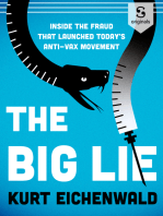 The Big Lie: How One Doctor's Medical Fraud Launched Today's Deadly Anti-Vax Movement