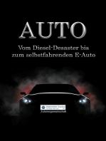 Auto: Vom Diesel-Desaster bis zum selbstfahrenden E-Auto