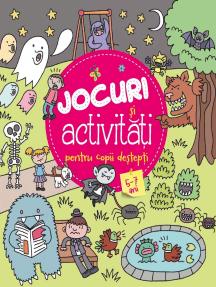 Jocuri și Activitățti Pentru Copii Destepți 5-7 Ani