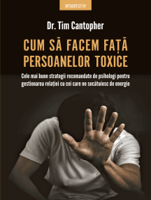 Cum Să Facem Față Persoanelor Toxice