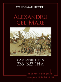 Campanii și bătălii - 03 - Alexandru cel Mare. Campaniile din 336–323 î.Hr.