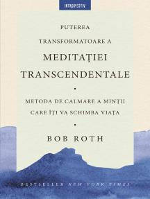 Puterea transformatoare a meditației transcendentale