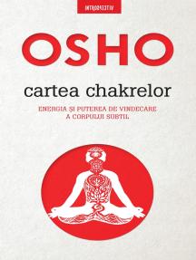 OSHO - Cartea Chakrelor