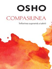 OSHO - Compasiunea