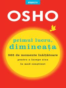 OSHO Primul Lucru, Dimineata