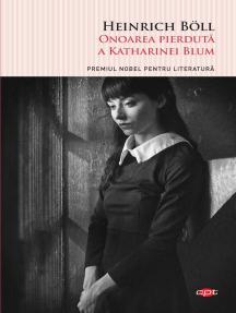 Onoarea pierdută a Katharinei Blum