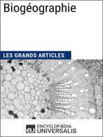 Biogéographie: Les Grands Articles d'Universalis