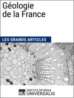 Géologie de la France: Les Grands Articles d'Universalis