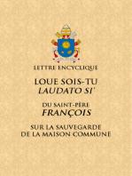 Loué sois-tu: Lettre encyclique du Saint Père François sur la sauvegarde de la maison commune
