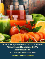 Sistem Pengobatan Kedokteran Islami Ajaran Nabi Muhammad SAW Bersumberkan Dari Al-Quran & Al-Hadist