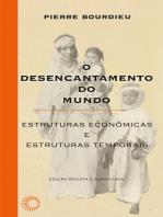 O desencantamento do mundo: Estruturas econômicas e estruturas temporais