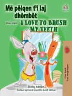 Më pëlqen t'i laj dhëmbët I Love to Brush My Teeth
