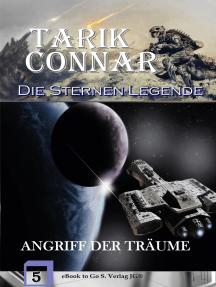 Angriff der Träume (Die Sternen-Legende 5)