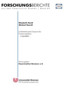 Lichtleiterbasierte körpernahe Funktionstextilien: LisensteX