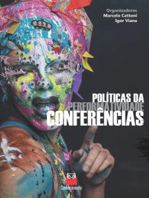 Políticas da performatividade: Conferências