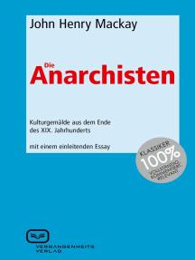 Die Anarchisten: Kulturgemälde aus dem Ende des XIX. Jahrhunderts.