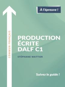 Production écrite DALF C1
