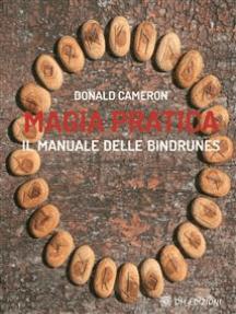 Magia Pratica: il manuale delle bindrunes